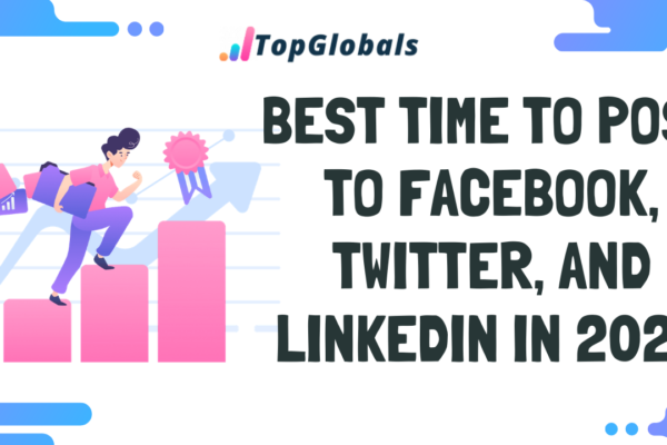 Best Time To Post To Facebook, Twitter, and LinkedIn